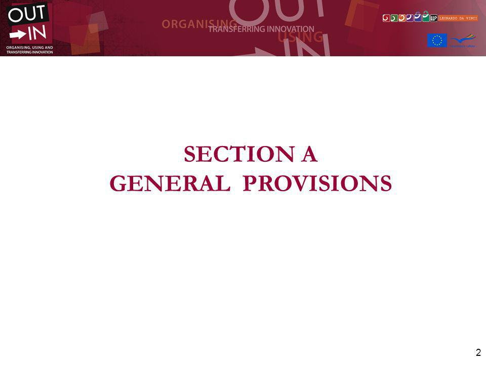 2 SECTION A GENERAL PROVISIONS