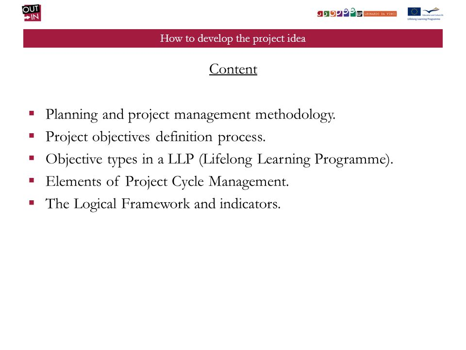 How to develop the project idea Content Planning and project management methodology.