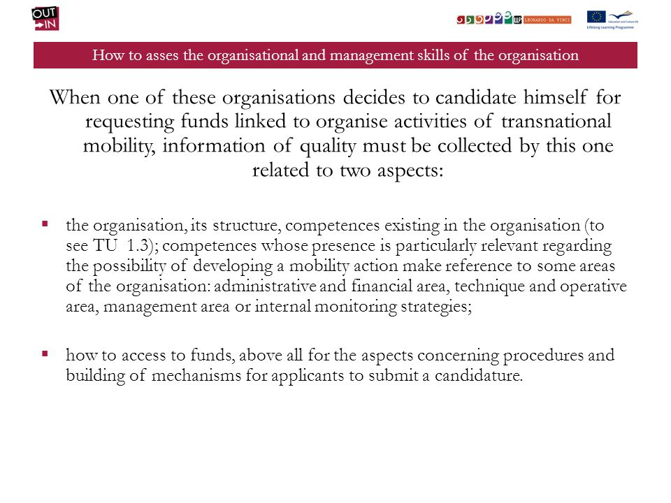 How to asses the organisational and management skills of the organisation When one of these organisations decides to candidate himself for requesting