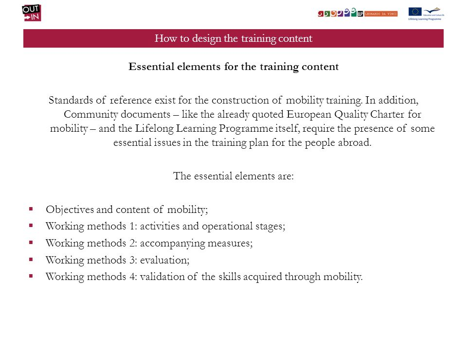 How to design the training content Essential elements for the training content Standards of reference exist for the construction of mobility training.