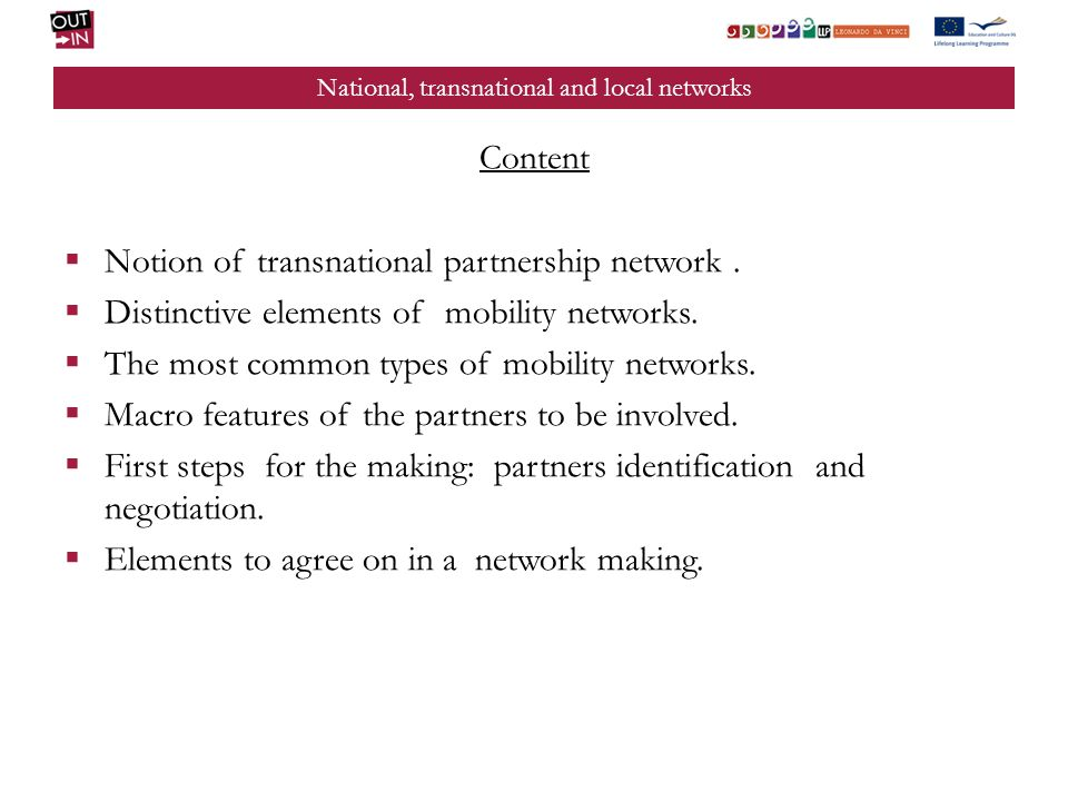 National, transnational and local networks Content Notion of transnational partnership network.