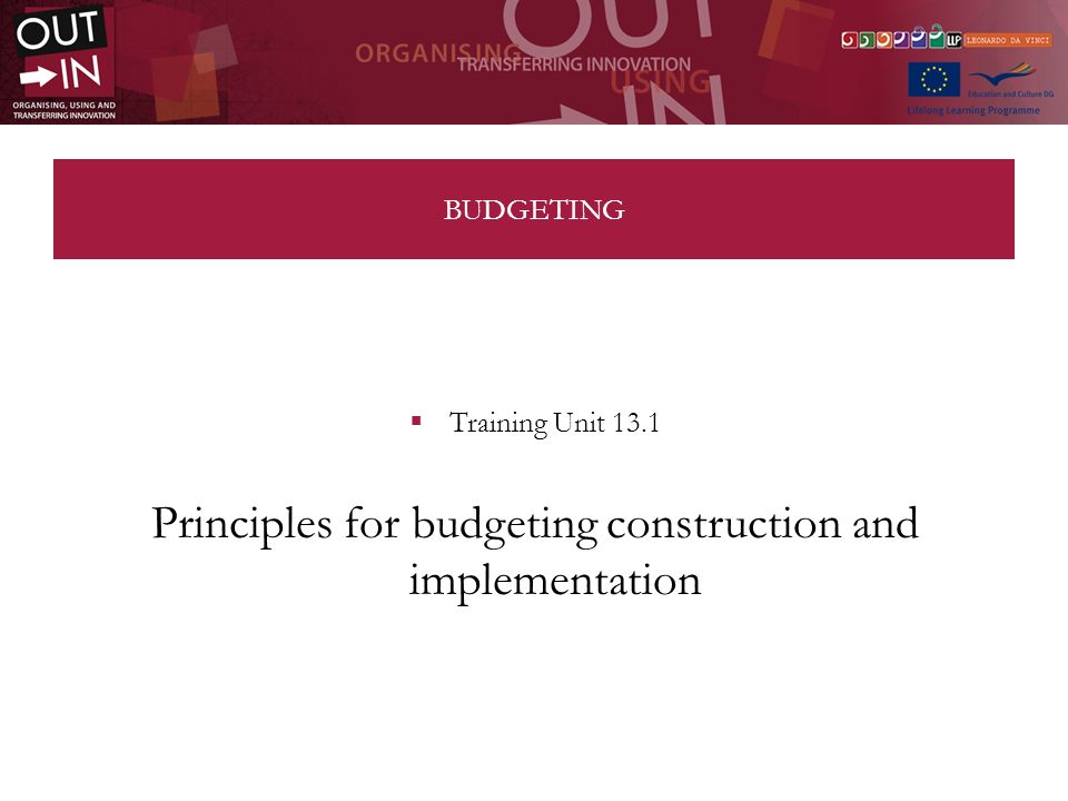 Budgeting In preparing a budget it is advisable to take into account some fundamental rules: the Community subsidy and co-financing serve to cover intervention costs and not to generate profits; the requested budget must indicate very clearly the sum requested from the Commission and private co-financing.