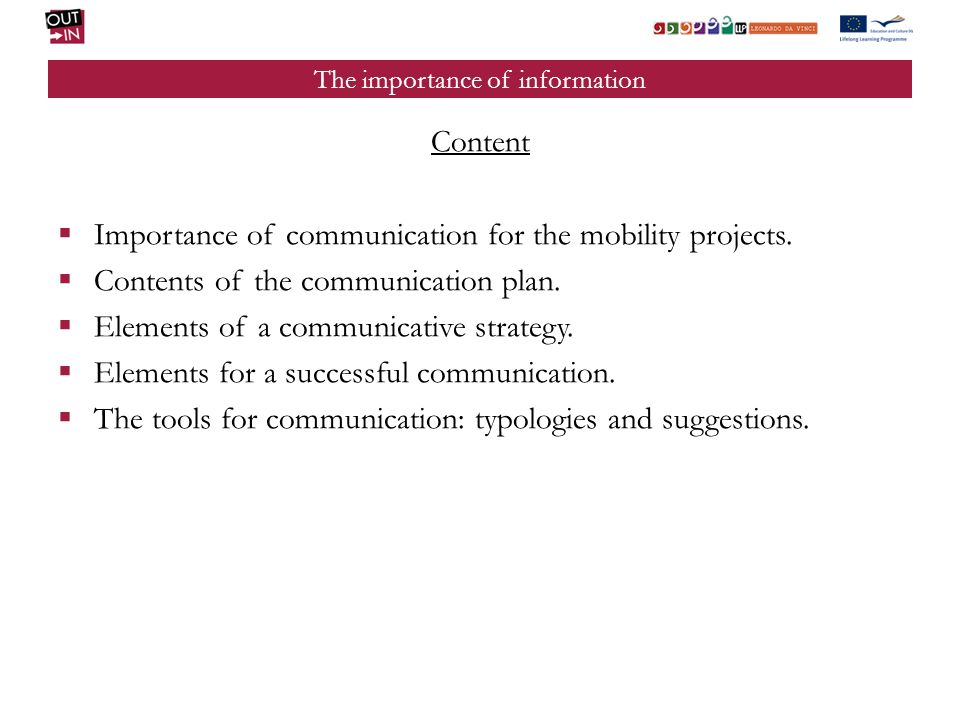The importance of information Content Importance of communication for the mobility projects.