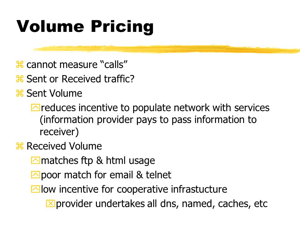 Volume Pricing zcannot measure calls zSent or Received traffic.