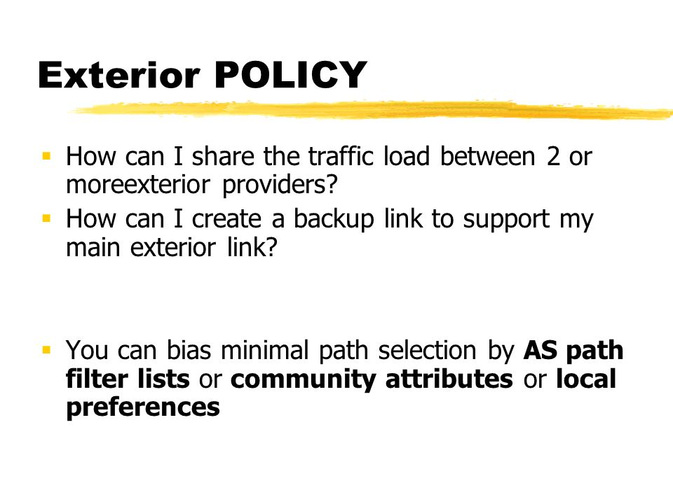 Exterior POLICY How can I share the traffic load between 2 or moreexterior providers.