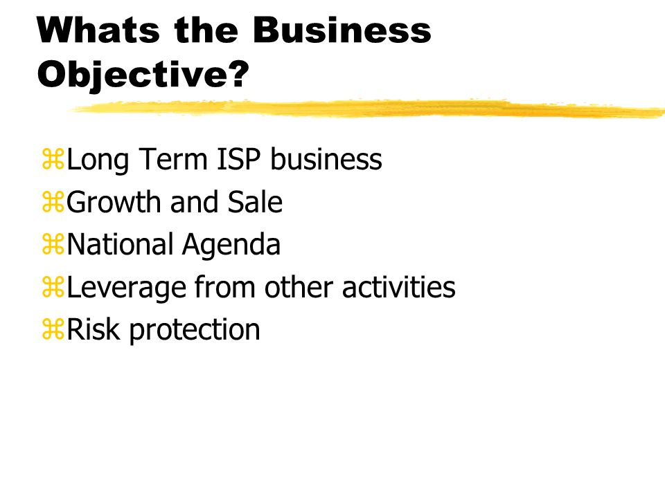 Whats the Business Objective.