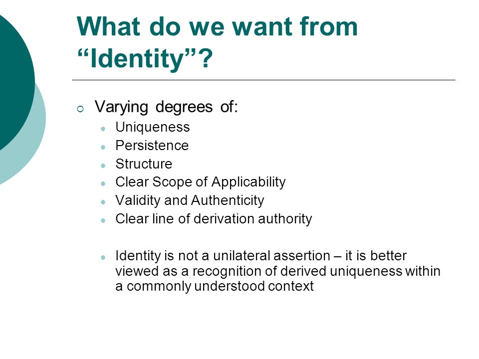 What do we want from Identity.