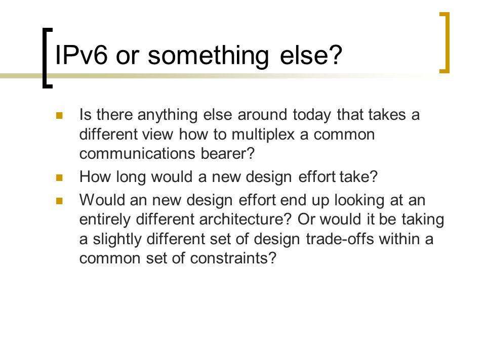 IPv6 or something else.