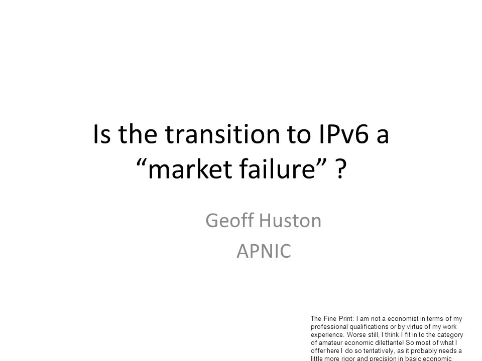 Is the transition to IPv6 a market failure .