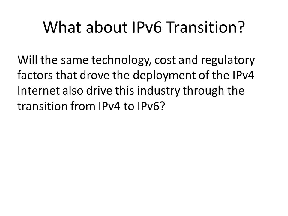 What about IPv6 Transition.