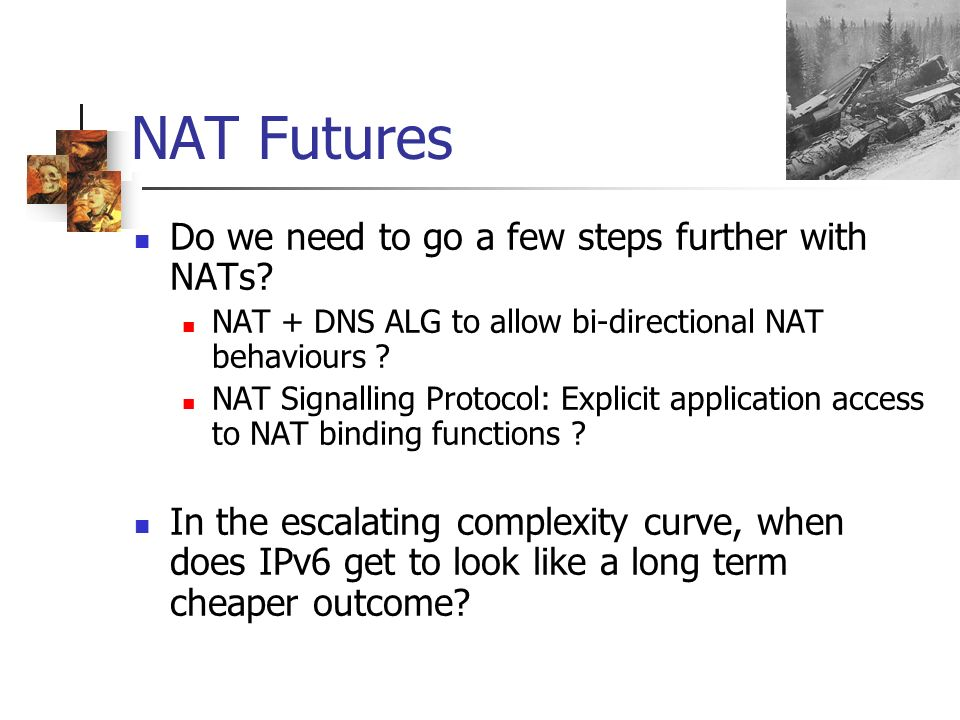 NAT Futures Do we need to go a few steps further with NATs.