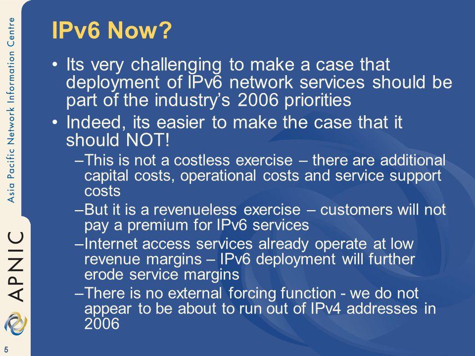 6 IPv6 Never.