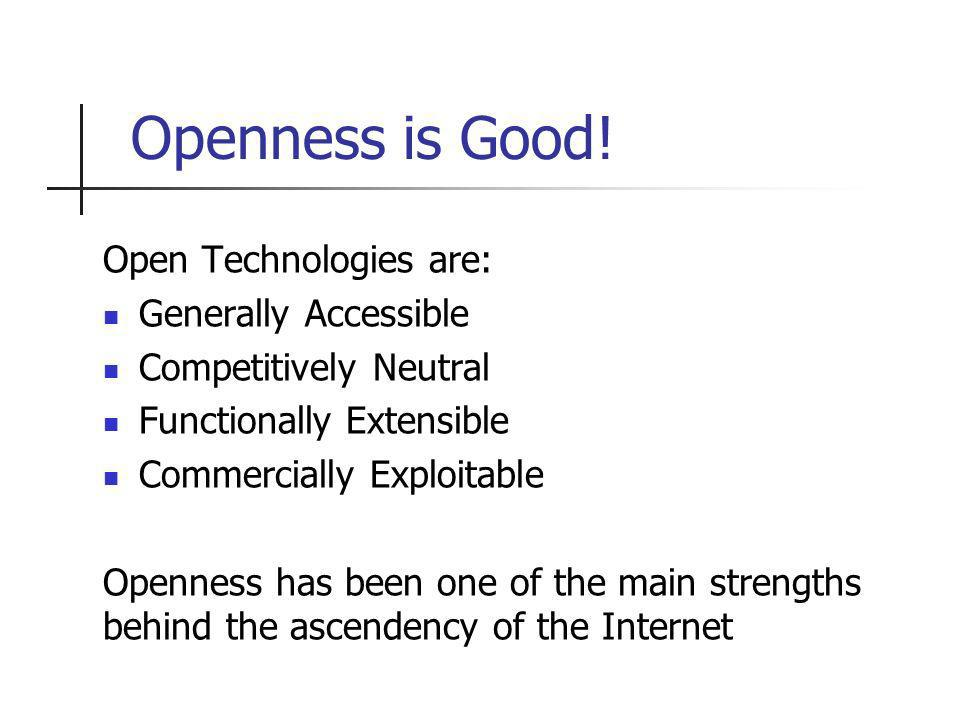 Openness is Good.