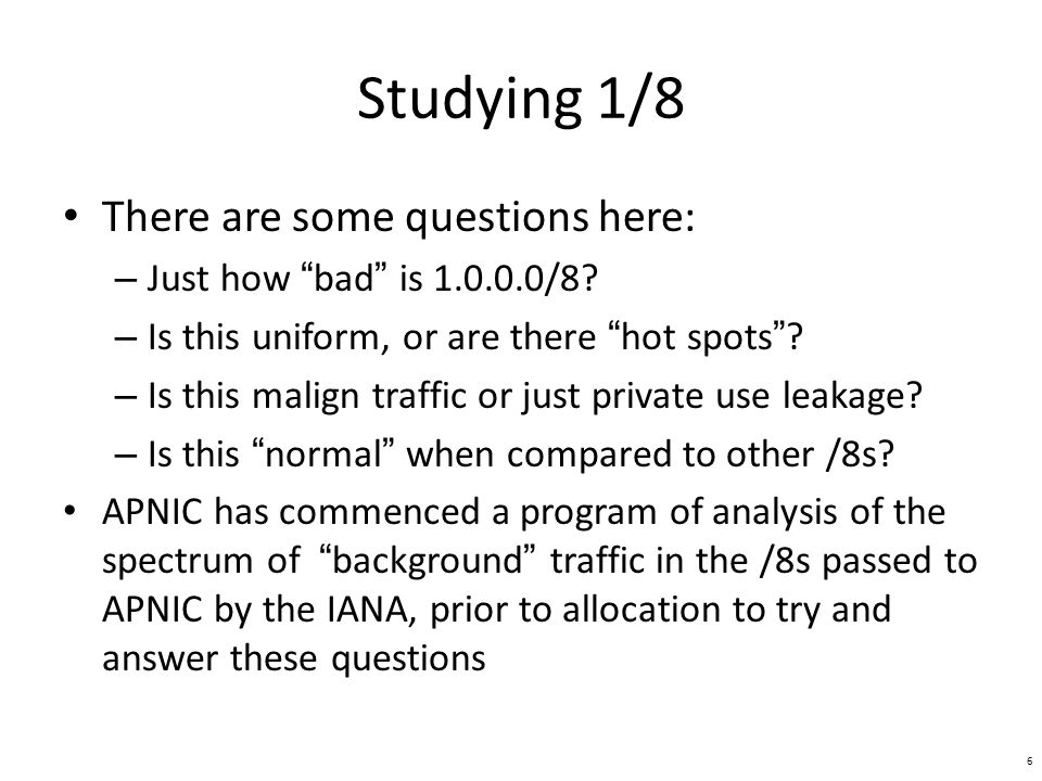 Studying 1/8 There are some questions here: – Just how bad is /8.