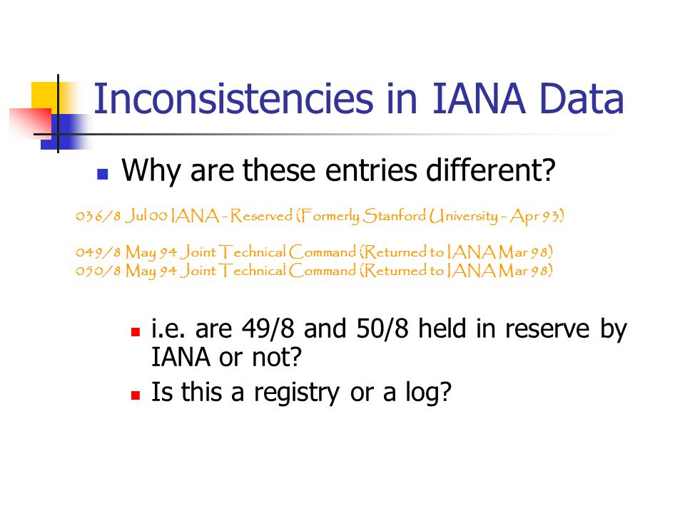 Inconsistencies in IANA Data Why are these entries different.