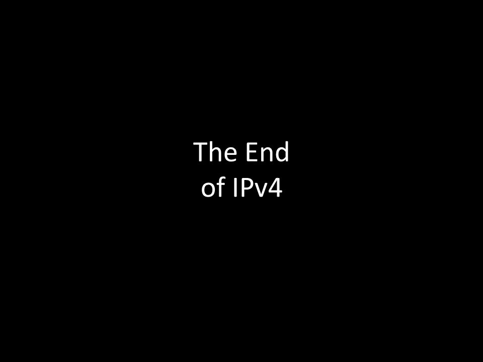 The End of IPv4 the movie