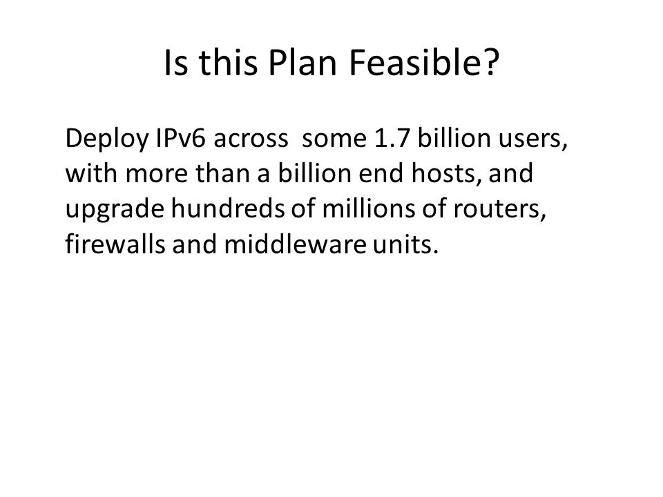 Is this Plan Feasible.