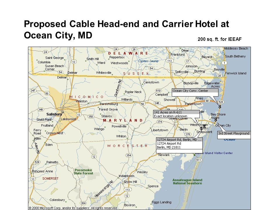 Proposed Cable Head-end and Carrier Hotel at Ocean City, MD 200 sq. ft. for IEEAF