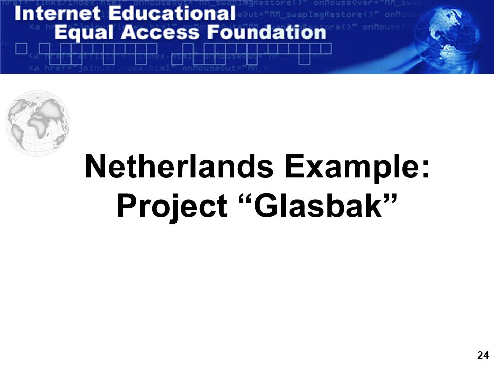 24 Netherlands Example: Project Glasbak