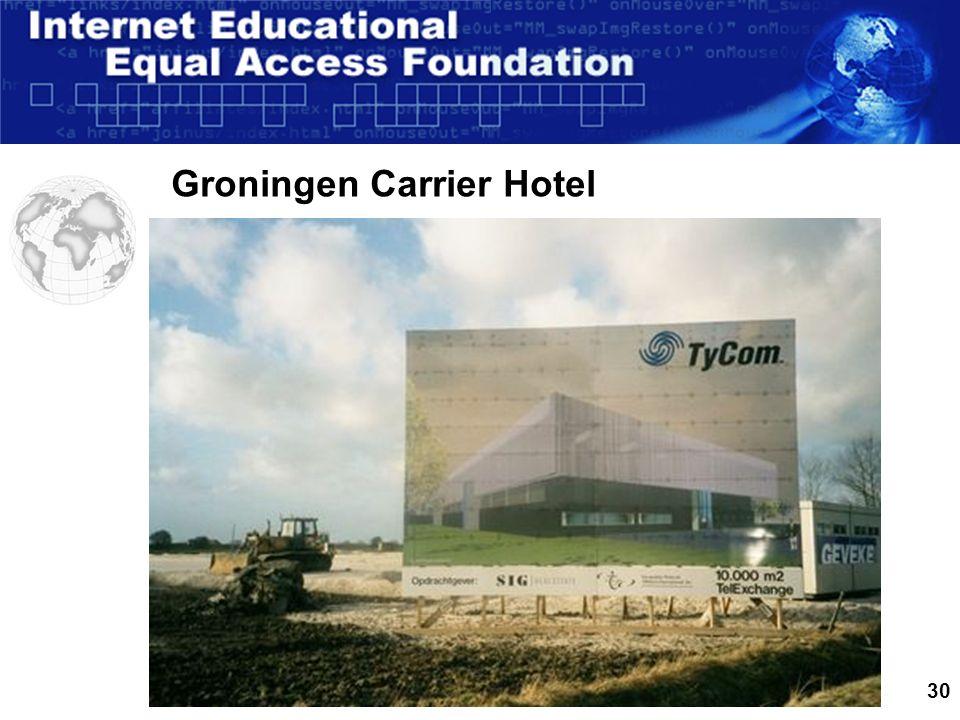 30 Groningen Carrier Hotel