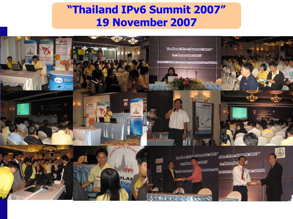 Thailand IPv6 Summit 2007 19 November 2007