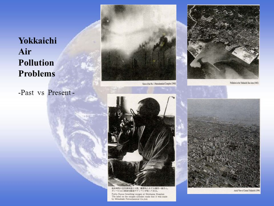 Yokkaichi Air Pollution Problems -Past vs Present -