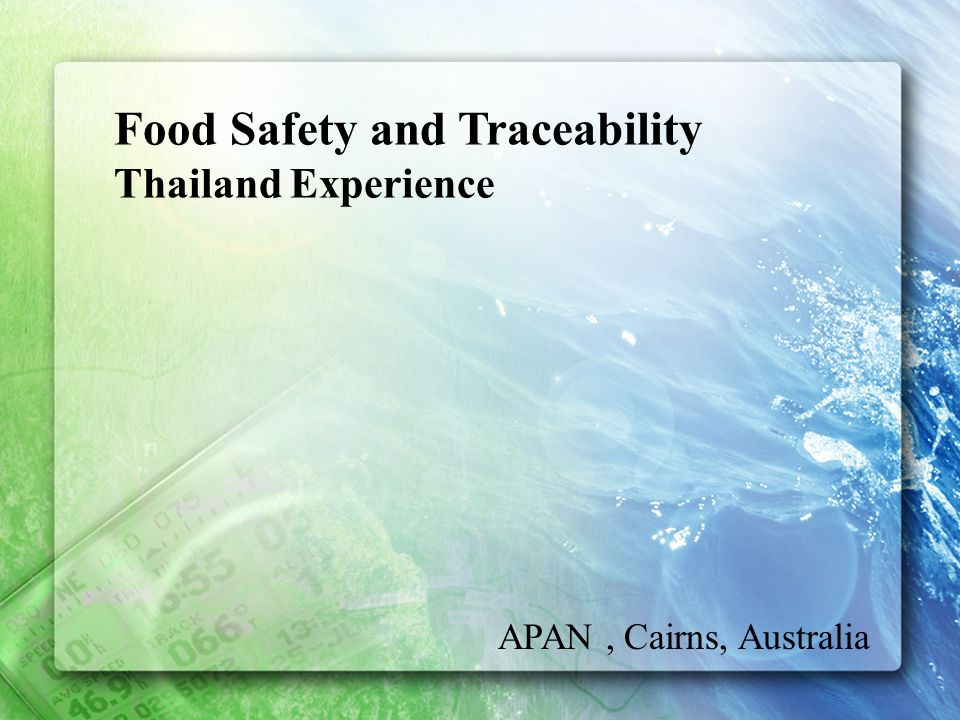 Food Safety and Traceability Thailand Experience APAN, Cairns, Australia