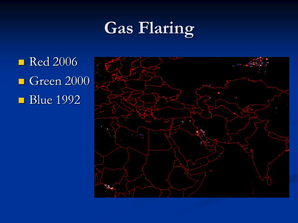 Gas Flaring Red 2006 Red 2006 Green 2000 Green 2000 Blue 1992 Blue 1992