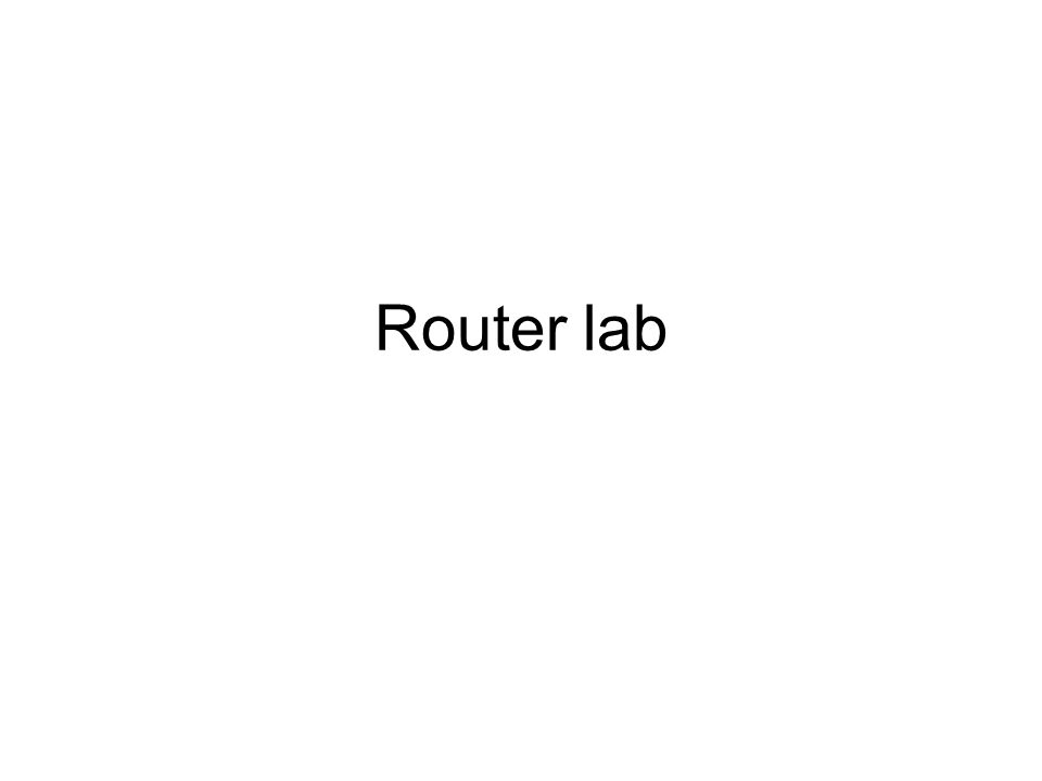 Router lab