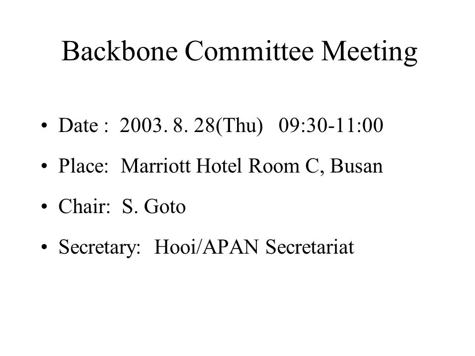 Backbone Committee Meeting Date : 2003. 8.