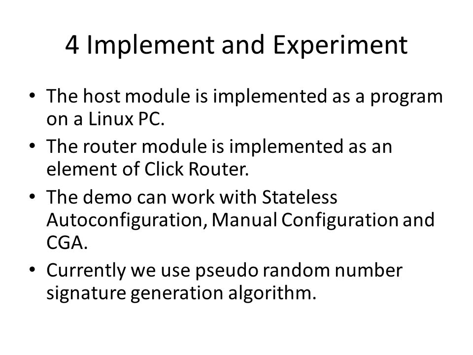 4 Implement and Experiment The host module is implemented as a program on a Linux PC.