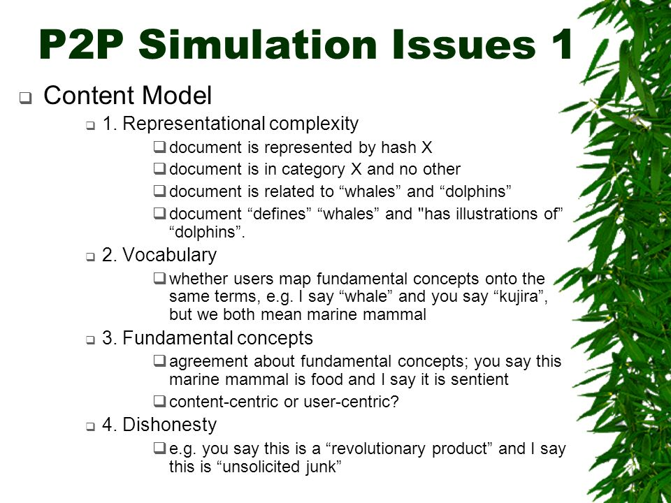 P2P Simulation Issues 1 Content Model 1.