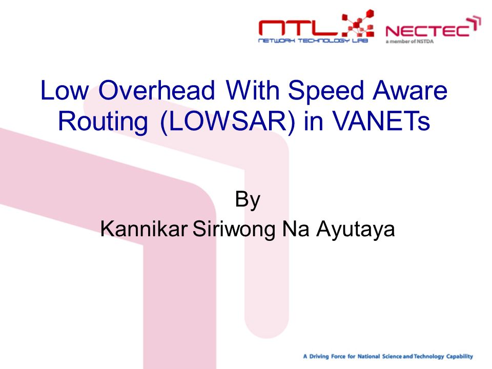 Low Overhead With Speed Aware Routing (LOWSAR) in VANETs By Kannikar Siriwong Na Ayutaya