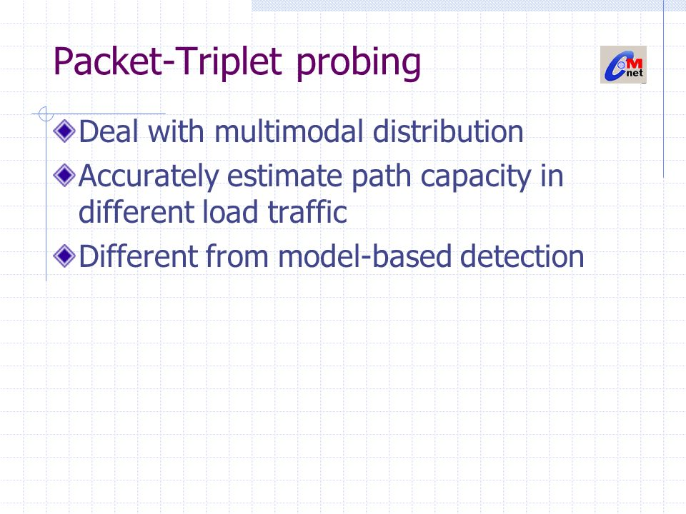 Detailed approach Three back-to-back probing packets and dispersion pair