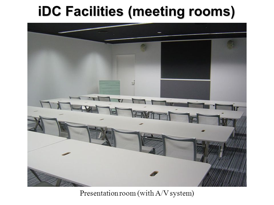 iDC Facilities (meeting rooms) Presentation room (with A/V system)