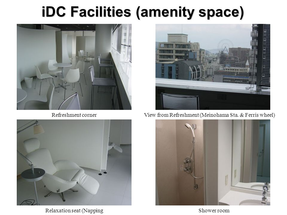 iDC Facilities (amenity space) Refreshment cornerView from Refreshment (Meinohama Sta.