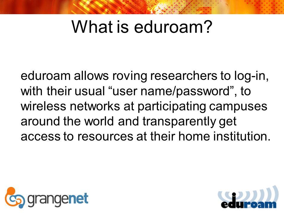 What do I need to join At the NREN A national radius server A eduroam web portal