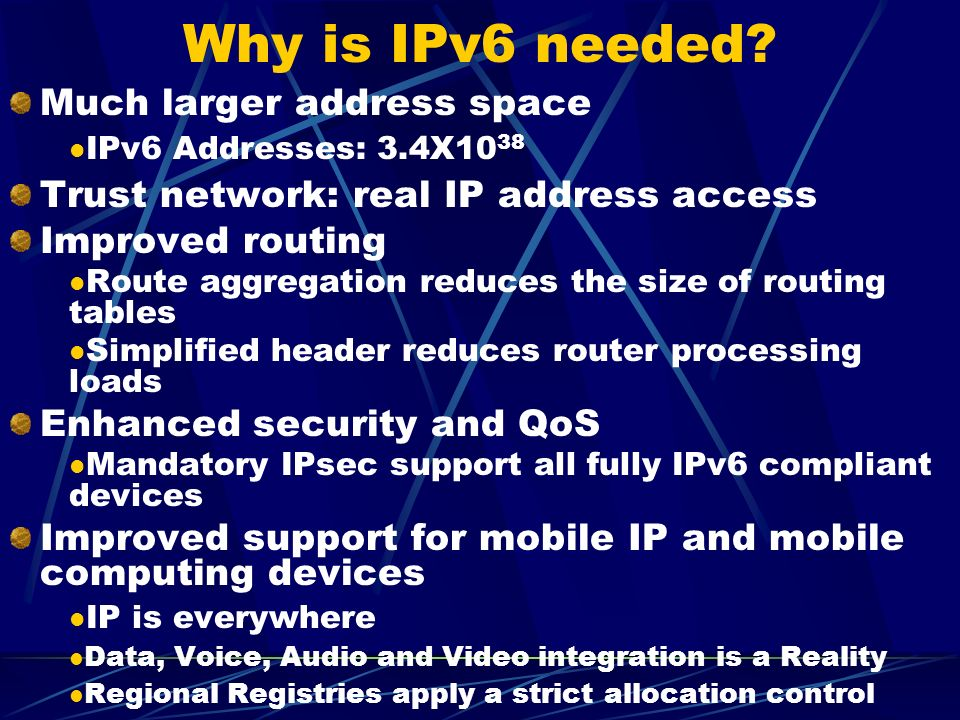 Why is IPv6 needed.