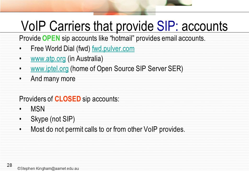 28 VoIP Carriers that provide SIP: accounts Provide OPEN sip accounts like hotmail provides email accounts. Free World Dial (fwd) fwd.pulver.comfwd.pu