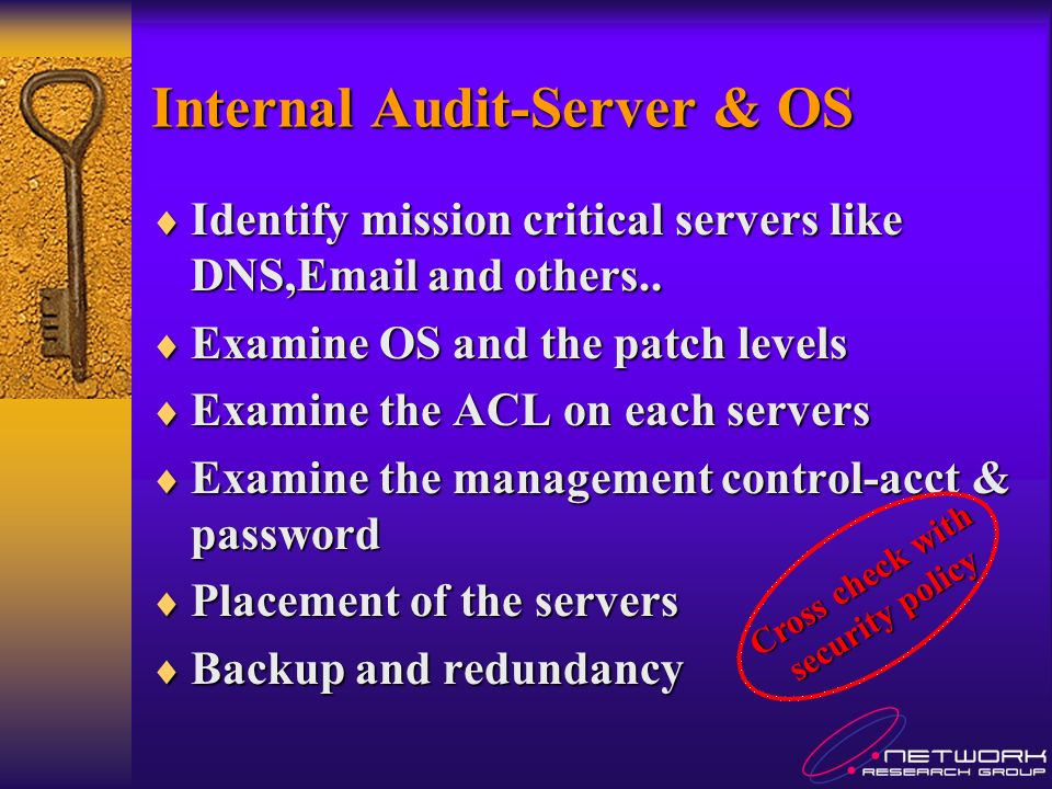 Internal Audit-Server & OS Identify mission critical servers like DNS,Email and others..