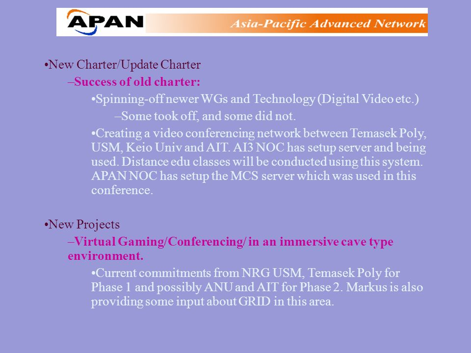 Multimedia WG New Charter/Update Charter –Success of old charter: Spinning-off newer WGs and Technology (Digital Video etc.) –Some took off, and some