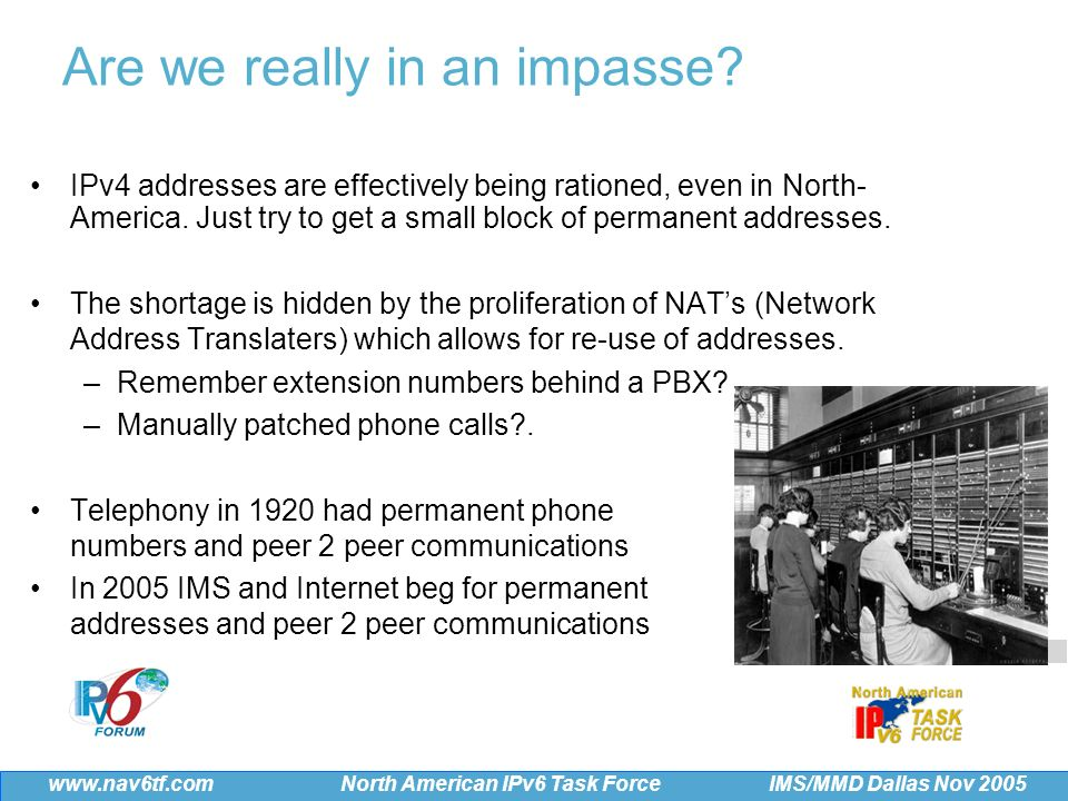 29 IMS/MMD Dallas Nov 2005 www.nav6tf.com North American IPv6 Task Force TeliaSonera,..major mobile and fixed line service provider based in Sweden, to prepare for large-scale migration to next-generation IP version 6 (IPv6) in 2006… October 11th 2005 Thank you for your attention Lucent s IMS-based architecture and applications will complement Cingular s 3G network and enable Cingular to offer subscribers innovative, easy-to-use services that they can access anytime, anywhere, with almost any device.