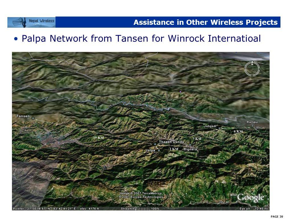 PAGE 38 Assistance in Other Wireless Projects Makwanpur – Kathmandu – Dolakha Network
