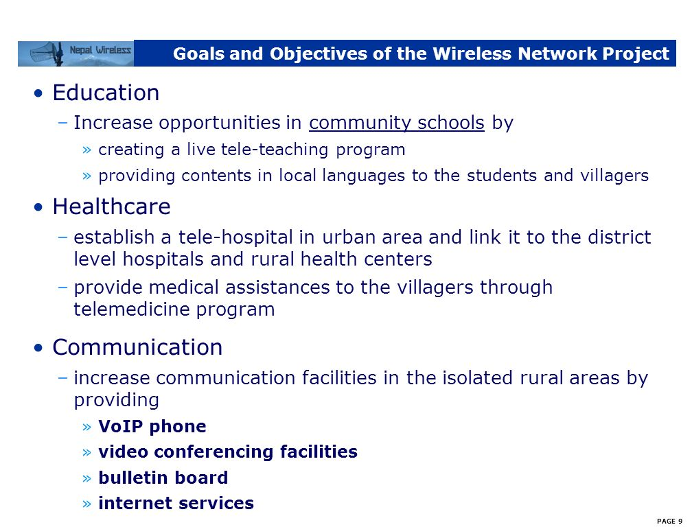 PAGE 8 My Involvement in Wireless Network Services There are 8,000 villages in Nepal with more than 15 million people living in rural areas of Nepal.