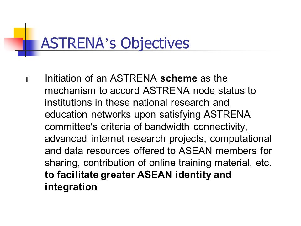 ASTRENA s Objectives ii.