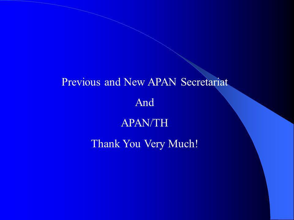 Previous and New APAN Secretariat And APAN/TH Thank You Very Much!