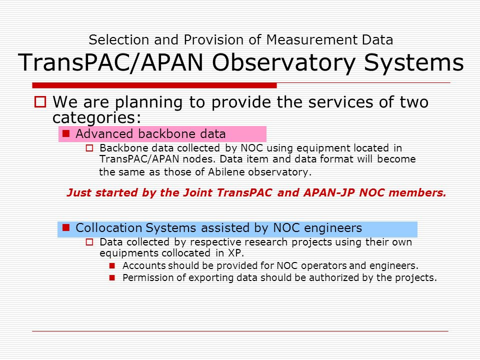 Selection and Provision of Measurement Data Potential New Common Tool ~Example~ GNET-1 Developed by AIST (The National Institute of Advanced Industrial Science and Technology, Japan) GNET-1 is a gigabit network testbed, which consists of four Gigabit Ethernet interfaces, four fast and large amount of SRAMs and a large-scale FPGA connected to the them.