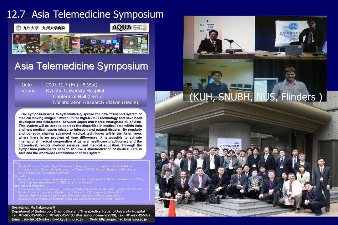 (KUH, SNUBH, NUS, Flinders ) 12.7 Asia Telemedicine Symposium