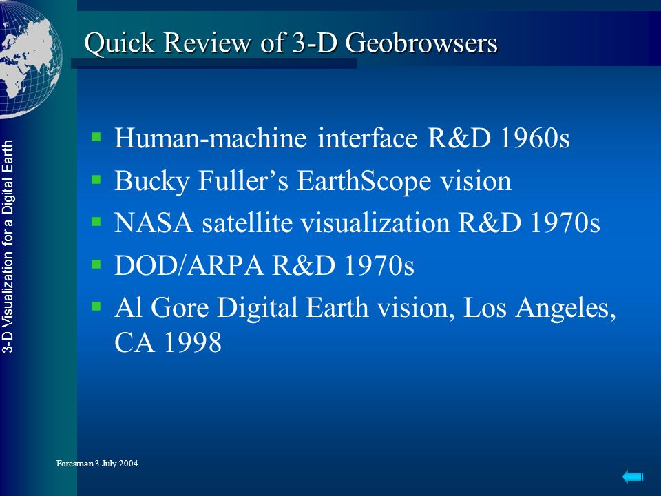 3-D Visualization for a Digital Earth Foresman 3 July 2004