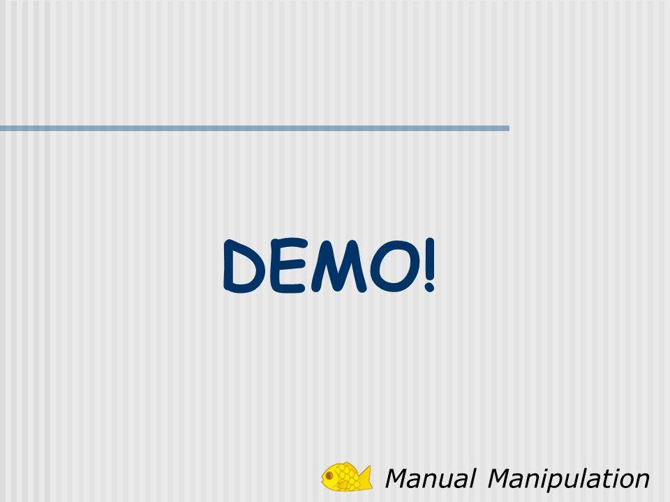 DEMO! Manual Manipulation